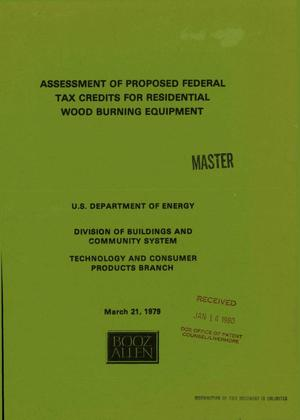 Primary view of object titled 'Assessment of proposed federal tax credits for residential wood burning equipment'.