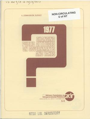 Primary view of object titled 'Changing public attitudes on governments and taxes, 1977'.