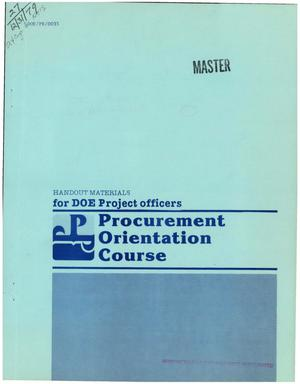 Primary view of object titled 'Procurement orientation course. Handout materials for DOE project officers'.