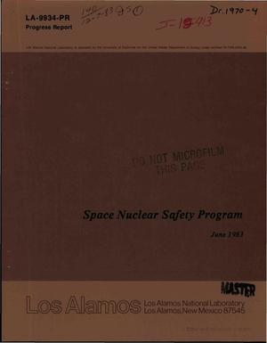 Primary view of object titled 'Space nuclear safety program, June 1983. Progress report'.