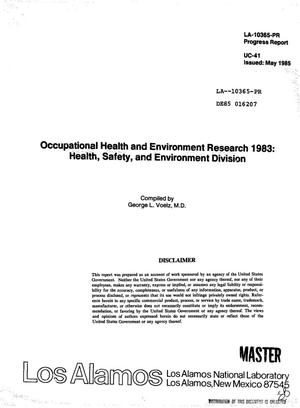 Primary view of object titled 'Occupational health and environment research 1983: Health, Safety, and Environment Division. Progress report'.