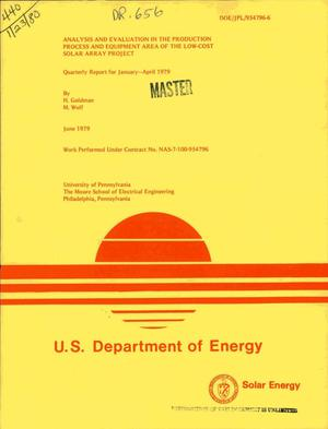 Primary view of object titled 'Analysis and evaluation in the production process and equipment area of the Low-Cost Solar Array Project. Quarterly report, January-April 1979'.