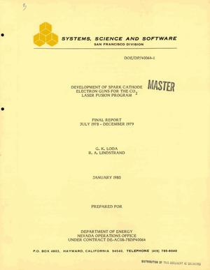 Primary view of object titled 'Development of spark cathode electron guns for the CO/sub 2/ laser fusion program. Final report, July 1978-December 1979'.