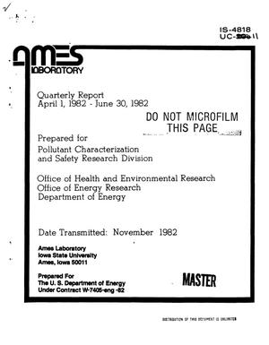 Primary view of object titled 'Health and environmental research. Quarterly report, April 1-June 30, 1982'.