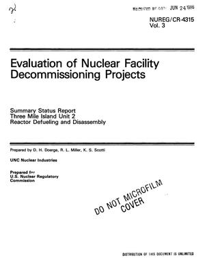 Primary view of object titled 'Evaluation of nuclear facility decommissioning projects. Three Mile Island Unit 2 reactor defueling and disassembly. Summary status report. Volume 3'.