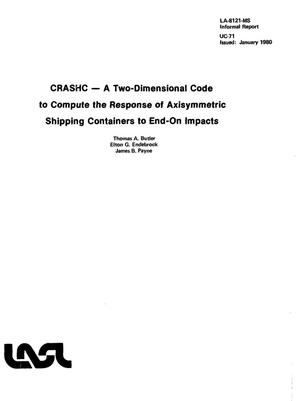Primary view of object titled 'CRASHC: a two-dimensional code to compute the response of axisymmetric shipping containers to end-on impacts'.
