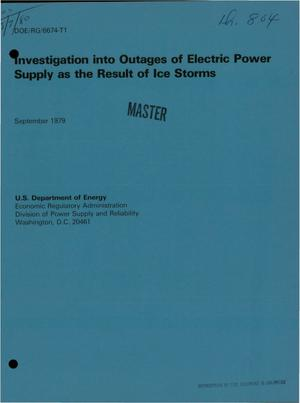 Primary view of object titled 'Investigation into outages of electric power supply as the result of ice storms'.