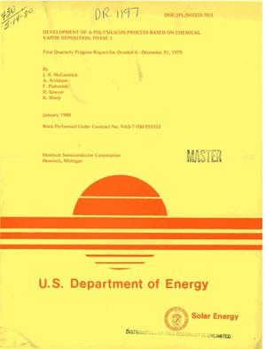 Primary view of object titled 'Development of a polysilicon process based on chemical vapor deposition (Phase 1). First quarterly progress report, 6 October-31 December 1979'.