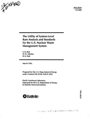 Primary view of object titled 'The utility of system-level RAM analysis and standards for the US nuclear waste management system'.