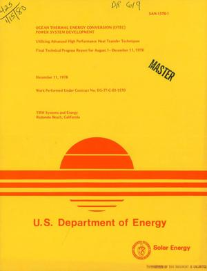 Primary view of object titled 'Ocean Thermal Energy Conversion (OTEC) power system development: utilizing advanced high performance heat transfer techniques. Final technical progress report, August 1-December 11, 1978'.