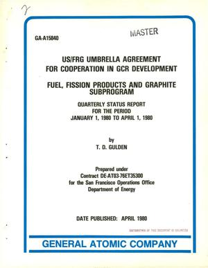 Primary view of object titled 'US/FRG Umbrella Agreement for cooperation in GCR development: Fuel, Fission Products and Graphite Subprogram. Quarterly status report, Jaunary 1, 1980-April 1, 1980'.