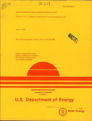 Primary view of object titled 'Solar Thermal Small Power Systems Study. Inventory of US industrial small electric power generating systems. [Less than 10 MW]'.