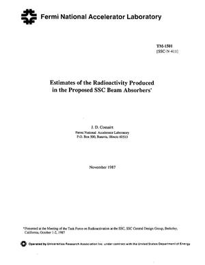 Primary view of object titled 'Estimates of the radioactivity produced in the proposed SSC (superconductivity super collider) beam absorbers'.