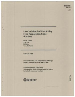 Primary view of object titled 'User's guide for West Valley feed preparation code (RECIPE)'.