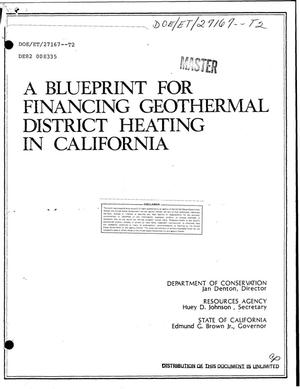 Primary view of object titled 'Blueprint for financing geothermal district heating in California'.