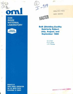 Primary view of object titled 'Bulk shielding facility quarterly report, July, August, and September 1980'.