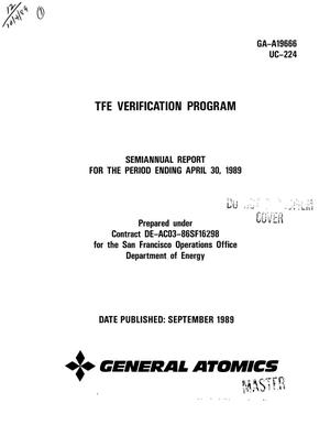 Primary view of object titled 'TFE Verification Program: Semiannual report for the period ending April 30, 1989'.