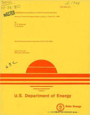 Primary view of object titled 'Commercialization of a thick film solar cell. Quarterly technical progress report, January 1, 1980-March 31, 1980'.