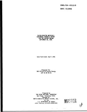 Primary view of object titled 'Fusion reactor materials semiannual progress report for period ending September 30, 1990'.
