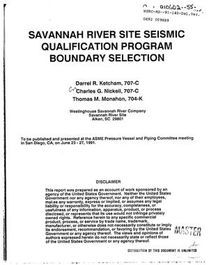 Primary view of object titled 'Savannah River Site Seismic Qualification Program boundary selection'.
