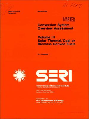 Primary view of object titled 'Conversion system overview assessment. Volume III. Solar thermal/coal or biomass derived fuels'.
