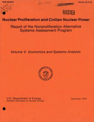 Primary view of object titled 'Nuclear proliferation and civilian nuclear power: report of the nonproliferation alternative systems assessment program. Volume V. Economics and systems analysis'.