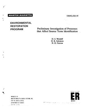 Primary view of object titled 'Preliminary investigation of processes that affect source term identification'.