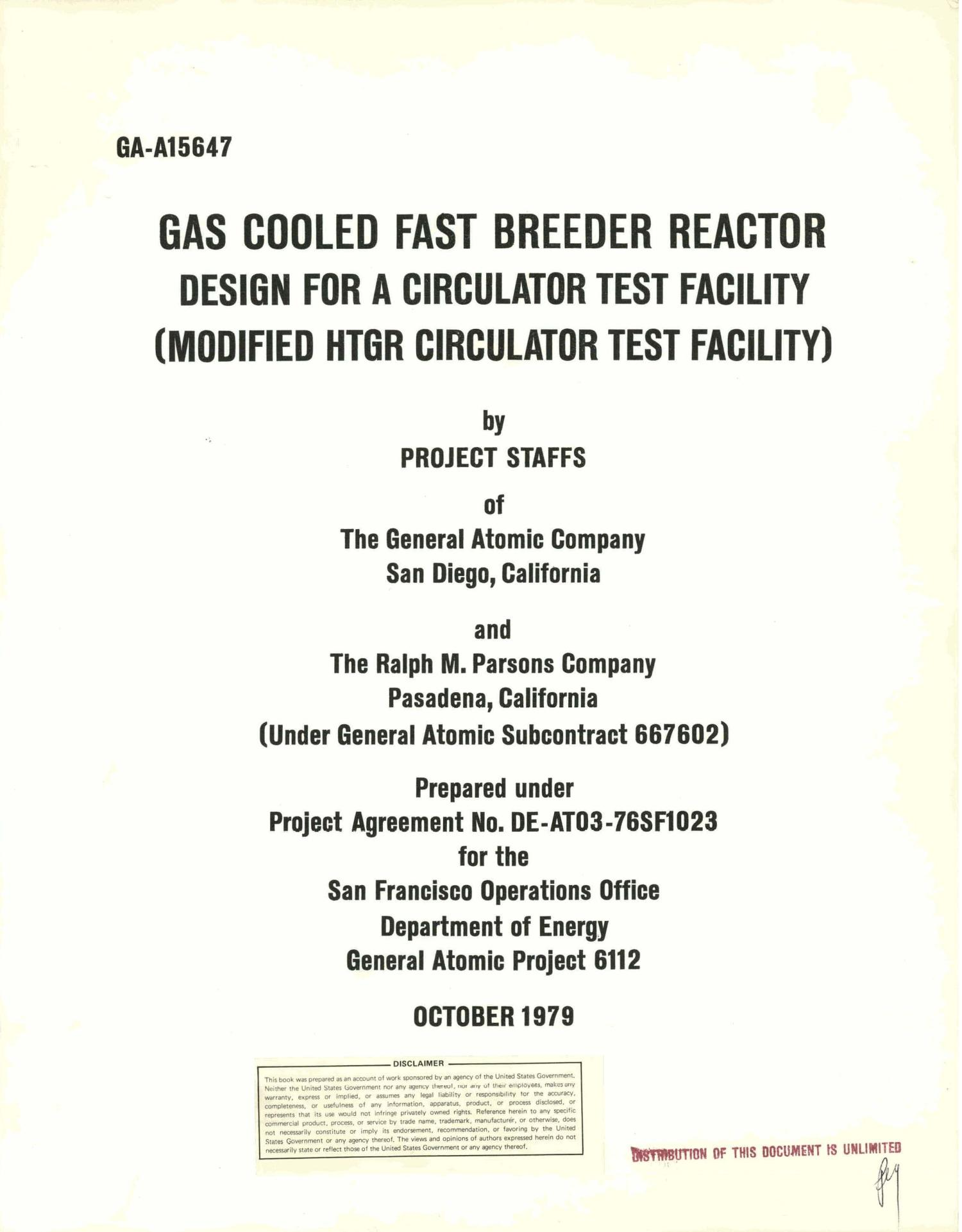 Gas cooled fast breeder reactor design for a circulator test facility (modified HTGR circulator test facility)                                                                                                      [Sequence #]: 5 of 181