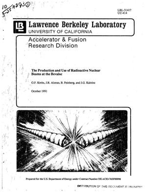 Primary view of object titled 'The production and use of radioactive nuclear beams at the Bevalac'.
