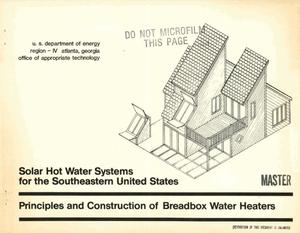 Primary view of object titled 'Solar hot water systems for the southeastern United States: principles and construction of breadbox water heaters'.