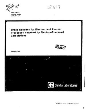 Primary view of object titled 'Cross sections for electron and photon processes required by electron-transport calculations'.