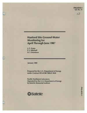 Primary view of object titled 'Hanford Site ground-water monitoring for April through June 1987'.