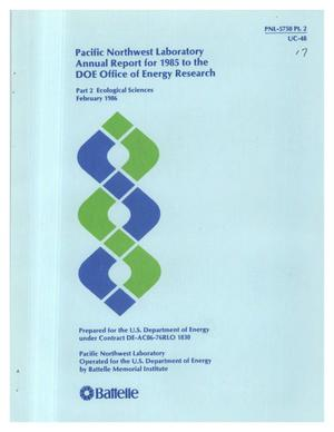 Primary view of object titled 'Pacific Northwest Laboratory annual report for 1985 to the DOE Office of Energy Research. Part 2. Environmental sciences'.