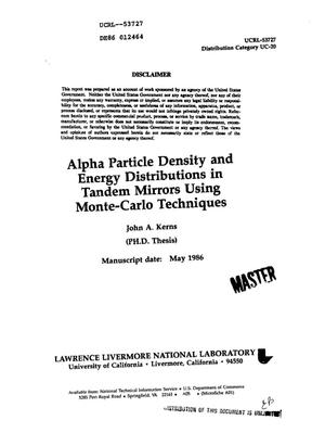 Primary view of object titled 'Alpha particle density and energy distributions in tandem mirrors using Monte-Carlo techniques'.