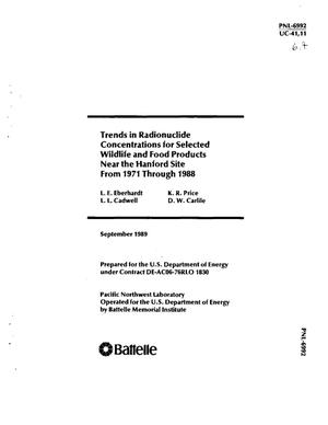 Primary view of object titled 'Trends in radionuclide concentrations for selected wildlife and food products near the Hanford Site from 1971 through 1988'.