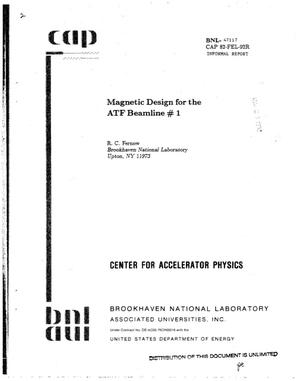 Primary view of object titled 'Magnetic design for the ATF beamline. number sign. 1'.