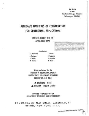 Primary view of object titled 'Alternate materials of construction for geothermal applications. Progress report No. 19, April-June 1979'.