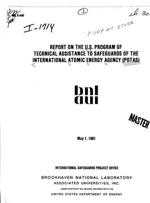 Primary view of object titled 'Report on the US Program of Technical Assistance to Safeguards of the International Atomic Energy Agency (POTAS)'.