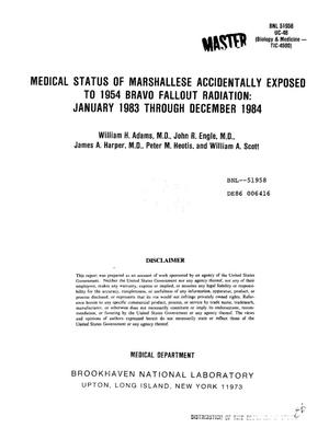 Primary view of object titled 'Medical status of Marshallese accidentally exposed to 1954 Bravo fallout radiation, January 1983-December 1984'.