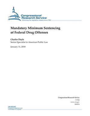 Primary view of object titled 'Mandatory Minimum Sentencing of Federal Drug Offenses'.