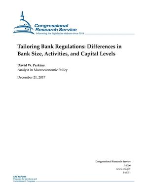 Primary view of object titled 'Tailoring Bank Regulations: Differences in Bank Size, Activities, and Capital Levels'.
