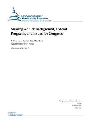 Primary view of object titled 'Missing Adults: Background, Federal Programs, and Issues for Congress'.