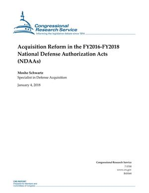 Primary view of object titled 'Acquisition Reform in the FY2016-FY2018 National Defense Authorization Acts (NDAAs)'.