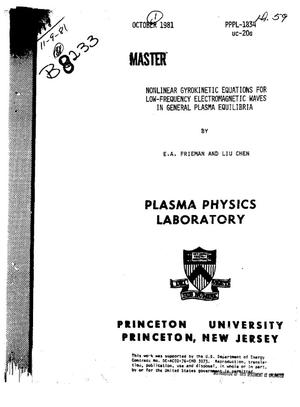 Primary view of object titled 'Nonlinear gyrokinetic equations for low-frequency electromagnetic waves in general plasma equilibria'.