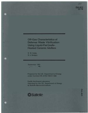 Primary view of object titled 'Off-gas characteristics of defense waste vitrification using liquid-fed Joule-heated ceramic melters'.