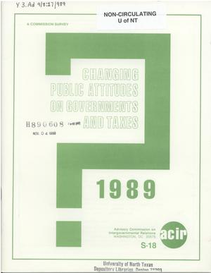 Primary view of object titled 'Changing public attitudes on governments and taxes, 1989'.
