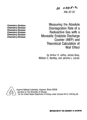 Primary view of object titled 'Measuring the absolute disintegration rate of a radioactive gas with a moveable endplate discharge counter (MEP) and theoretical calculation of wall effect'.