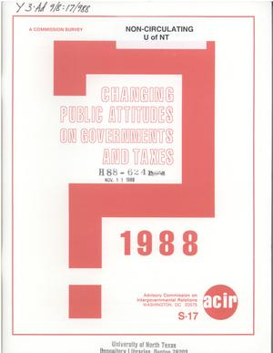 Primary view of object titled 'Changing public attitudes on governments and taxes, 1988'.