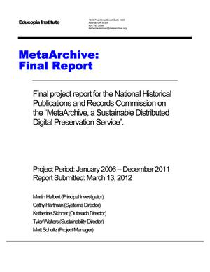 Primary view of object titled 'MetaArchive: Final Report'.