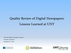 Primary view of object titled 'Quality Review of Digital Newspapers: Lessons Learned at UNT'.